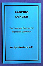 Lasting Longer By Dr Sy Silverberg