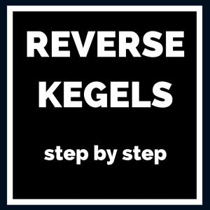 reverse kegels featured image